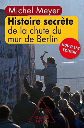 9782738132000: Histoire secrète de la chute du mur de Berlin (Nouvelle édition)