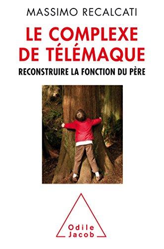 9782738132543: Le complexe de Télémaque