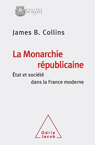 MONARCHIE RÉPUBLICAINE (LA): COLLINS JAMES B