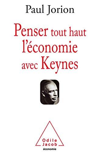 9782738133083: penser tout haut l'économie avec Keynes