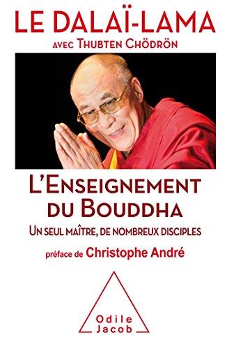 9782738133403: L'Enseignement du Bouddha: Un seul ma�tre, de nombreux disciples