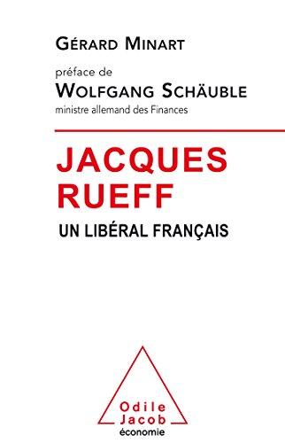 9782738133571: Jacques Rueff: Un libéral français