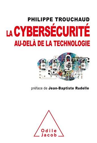 9782738133687: La cybers�curit� au-del� de la technologie: Commet mieux g�rer ses risques pour mieux investir
