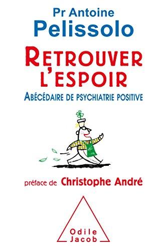 RETROUVER L'ESPOIR: PELISSOLO ANTOINE