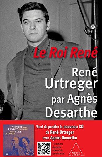 ROI RENÉ (LE): DESARTHE AGN�S