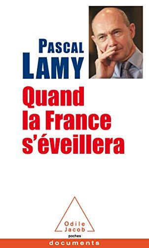 QUAND LA FRANCE S'ÉVEILLERA: LAMY PASCAL
