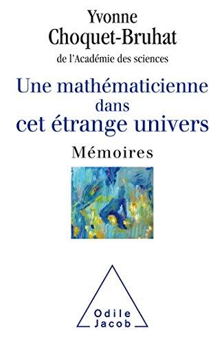 9782738134554: Une mathématicienne dans cet étrange Univers: Mémoires