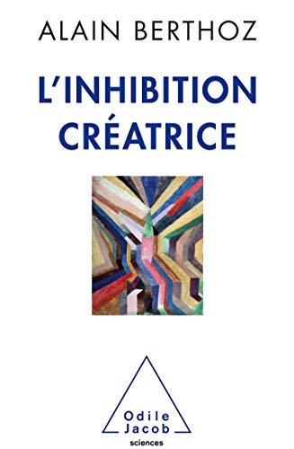 9782738150868: L'Inhibition créatrice