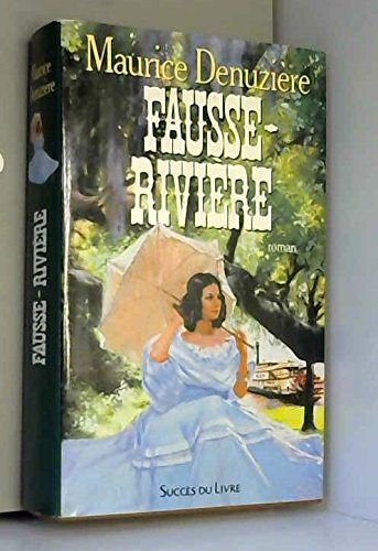 9782738201935: Fausse-riviere : roman