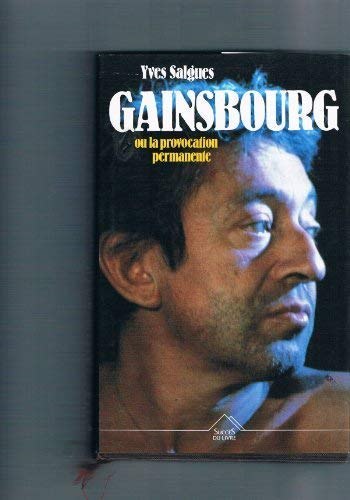 9782738203724: Gainsbourg ou La provocation permanente