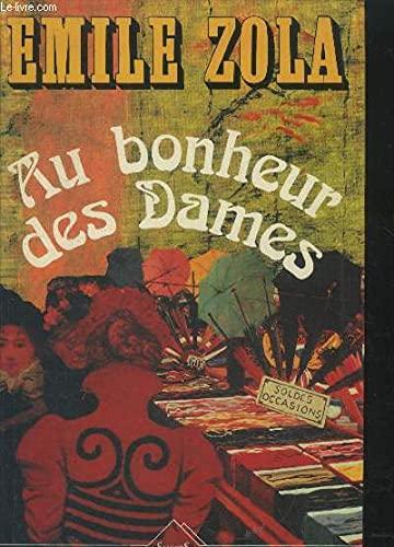 AU BONHEUR DES DAMES: Emile Zola