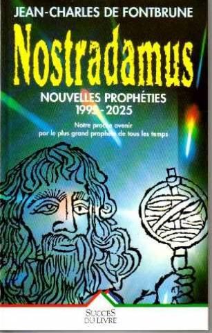 9782738208873: Nostradamus, nouvelles prophéties