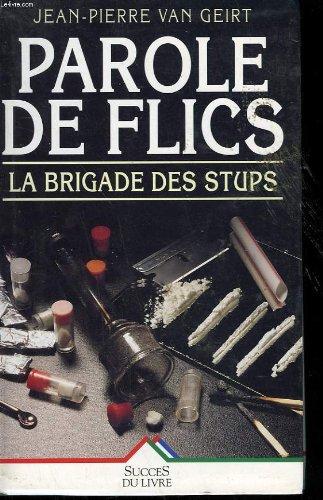 9782738209443: Parole de flics La brigade des Stups