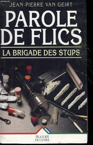 Parole de flics (Livre 30 F (Sei): Van Geirt