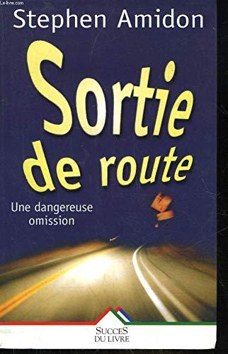9782738211941: Sortie de Route