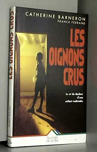 9782738212054: Les Oignons crus