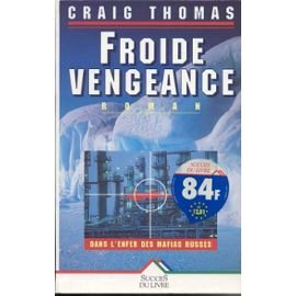 Froide vengeance: Craig