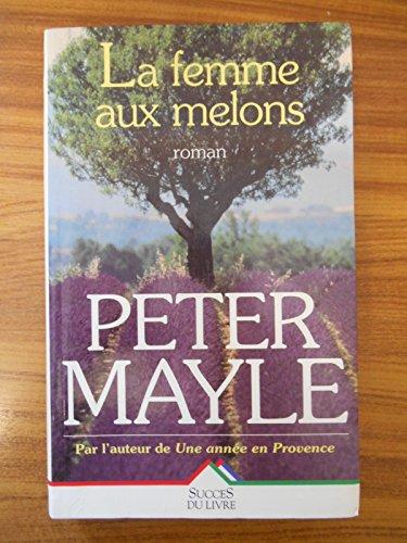 9782738212481: La Femme aux melons