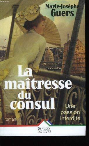 9782738212672: La Maîtresse du consul