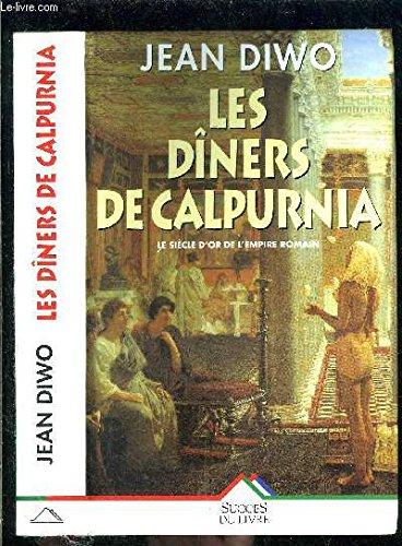 9782738212856: Les Dîners de Calpurnia