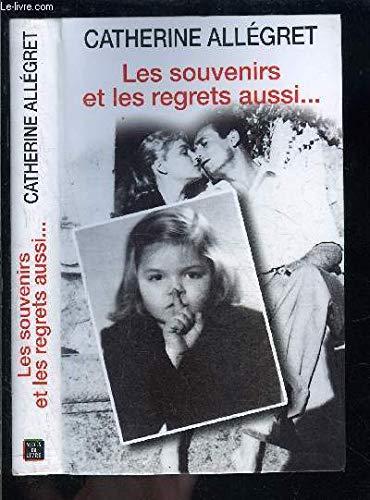 9782738213181: Les souvenirs, et les regrets aussi ...