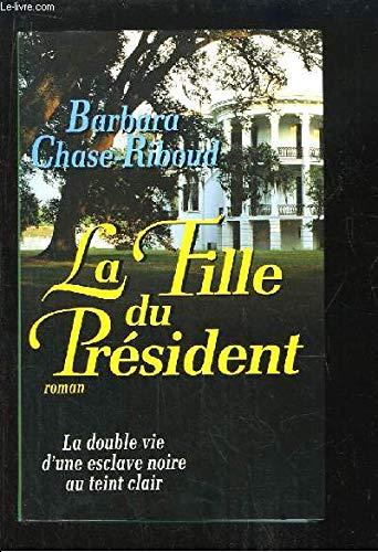 9782738213822: La Fille du président