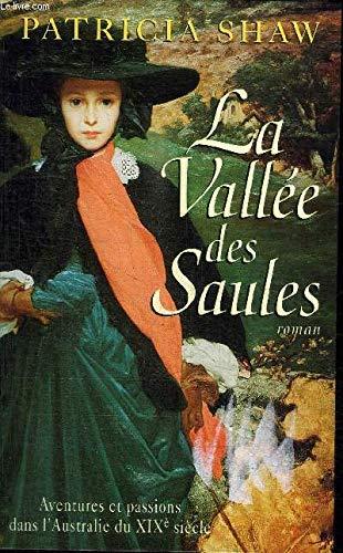 9782738214522: La Vallee des Saules