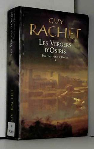 VERGERS D'OSIRIS V.1 : POUR LE TRONE D'HORUS *REG. 15.95$*: RACHET, GUY