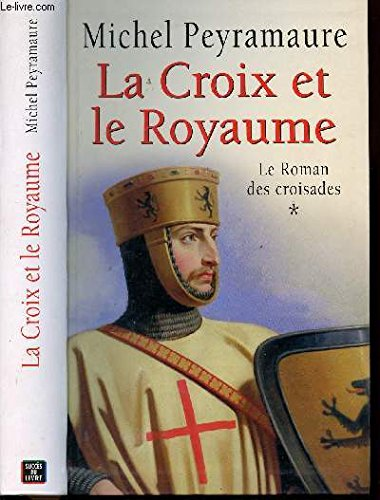 9782738217998: Le roman des croisades