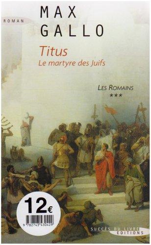 9782738219046: Les Romains, Tome 3 : Titus