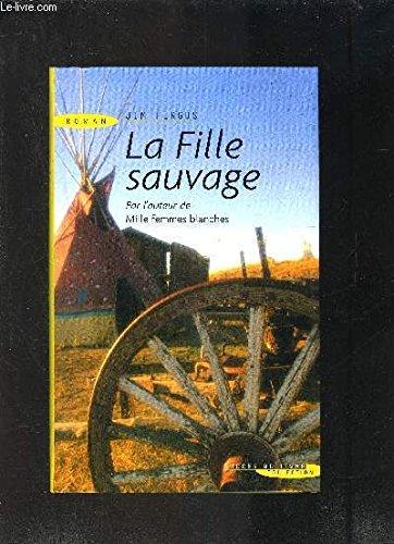 9782738219923: Fille Sauvage (la)