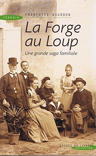 9782738220134: Forge au Loup (la)