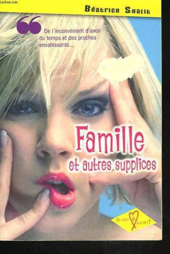9782738220462: Famille et Autres Supplices