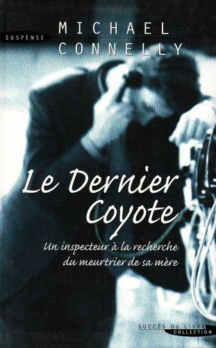 9782738221186: Dernier Coyote (le)