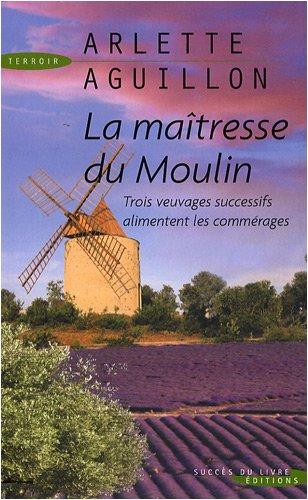 9782738223357: La Maîtresse du Moulin