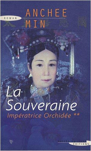 9782738223463: Imp�ratrice Orchid�e, Tome 2 : La Souveraine
