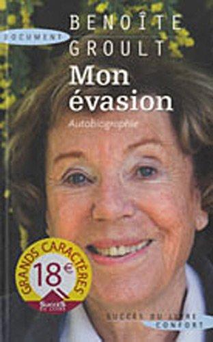 9782738223968: Mon évasion : Autobiographie