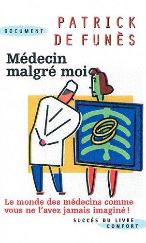 9782738223982: Médecin malgré moi
