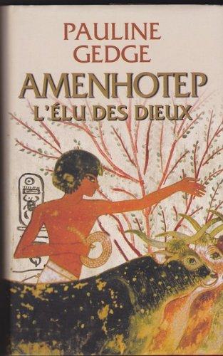 9782738224552: Amenhotep l'Elu des Dieux