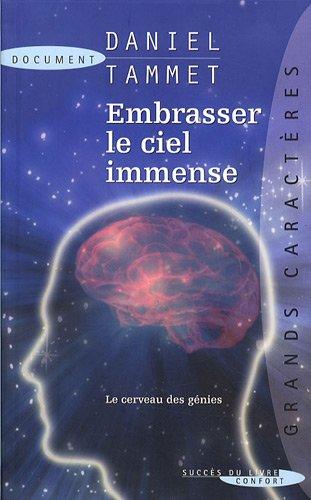 9782738224712: Embrasser le ciel immense : Le cerveau des génies