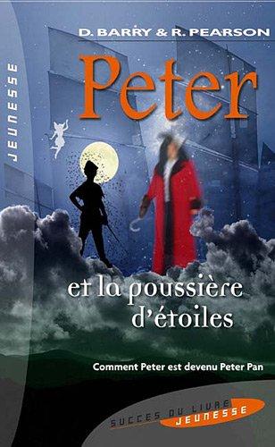 9782738225719: Peter et la poussière d'étoiles (French Edition)