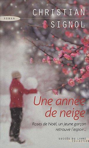 9782738225955: Une année de neige (French Edition)