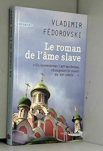 9782738226082: Le roman de l'âme slave