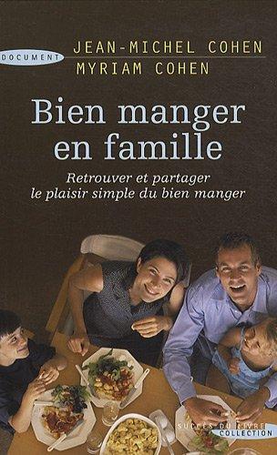9782738226129: Bien manger en famille