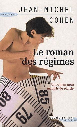 9782738226136: Le roman des régimes