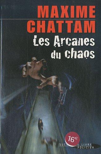 9782738226747: Les Arcanes du chaos