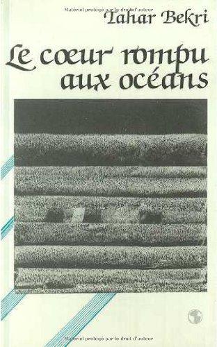 Le coeur rompu aux oceans: Poemes (Ecritures arabes) (French Edition): Bekri, Tahar