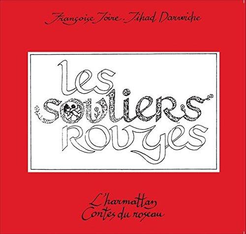 Les Souliers rouges: Françoise Joire; Jihad