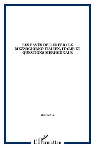 9782738400413: Les paves de l'enfer: Italie et question meridionale (Collection