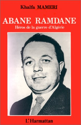 9782738401175: Abane Ramdane Heros de la Guerre ...